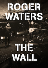 Search netflix Roger Waters The Wall