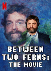 Search netflix Between Two Ferns: The Movie