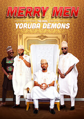 Search netflix Merry Men: The Real Yoruba Demons