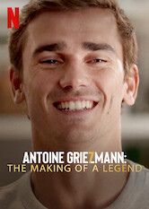 Search netflix Antoine Griezmann: The Making of a Legend