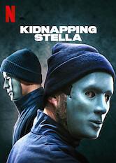 Search netflix Kidnapping Stella