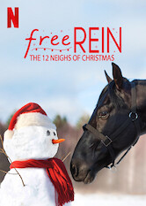 Search netflix Free Rein: The Twelve Neighs of Christmas
