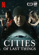 Search netflix Cities of Last Things