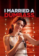 Search netflix I Married a Dumbass