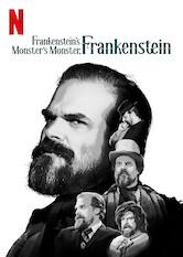 Search netflix Frankenstein's Monster's Monster, Frankenstein